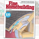 Fine Homebuilding – June 2021, Issue #299